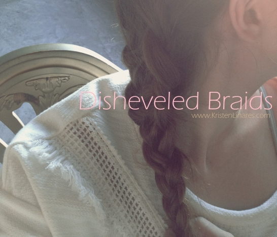 disheveled braids